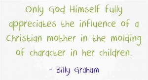 Billy Graham Christian Mothers_6