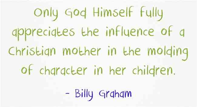 21 Great Christian Quotes About Mothers