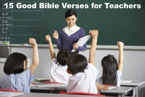 Good Bible verses for teachers