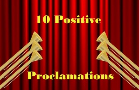 10 Positive Proclamations From The Bible