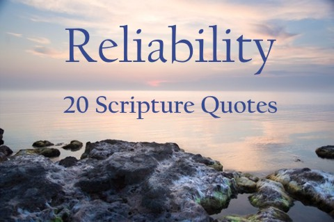 Bible Verses About Reliability