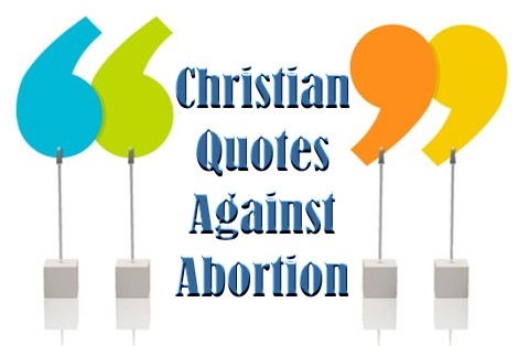 Christian Quotes Against Abortion