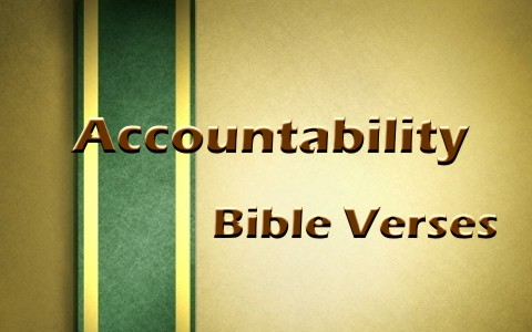 6 Good Bible Verses About Accountability