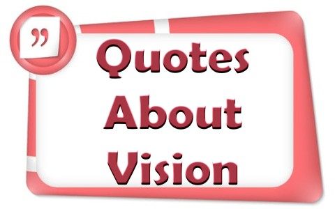 Top 20 Christian Quotes About Vision
