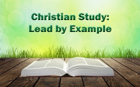 What Does The Bible Say About Leading By Example 2