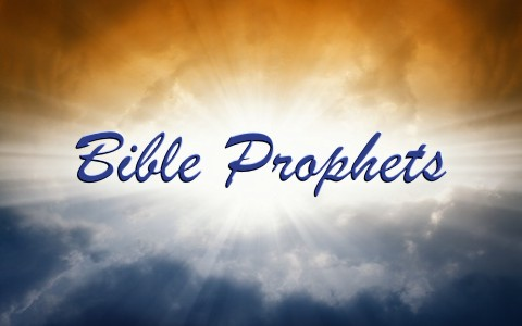 7 More Prophets in the Bible
