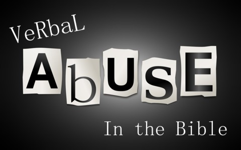 What Does The Bible Say About Verbal Abuse