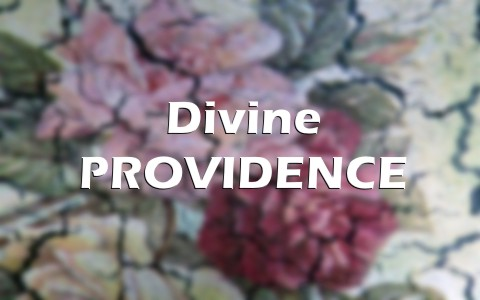 What Is Divine Providence Is It Biblical