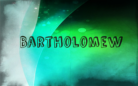 Who Was Bartholomew In The Bible