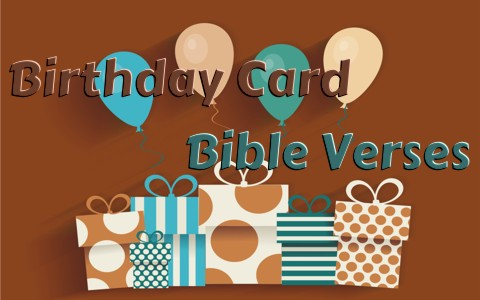8 Good Bible Verses To Use On A Birthday Card or Note