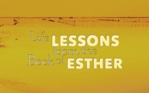 5 Important Life Lessons From The Book Of Esther