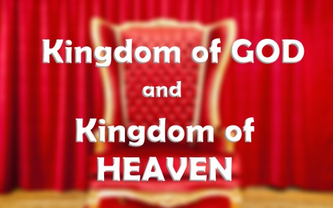 Is There A Difference Between The Kingdom Of Heaven And Kingdom Of God