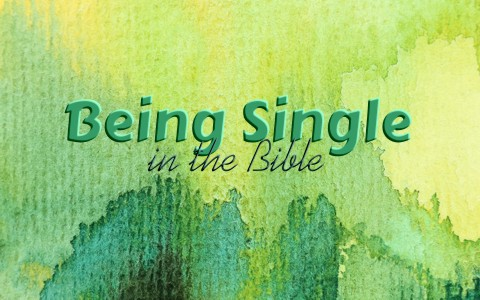 What Does The Bible Say About Being Single