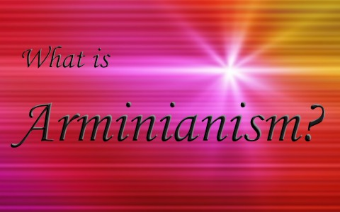 What is Arminianism