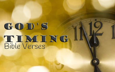 8 Favorite Bible Verses About God S Timing