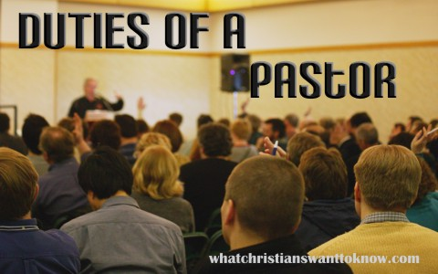What Does The Bible Say About The Duties Of A Pastor