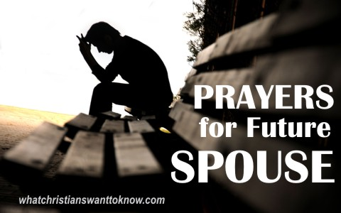 3 Prayers For A Future Spouse