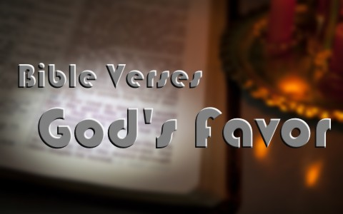 awesome bible verses about god s favor