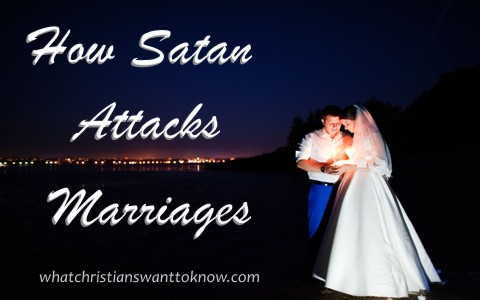 How Does Satan Try To Attack Marriages