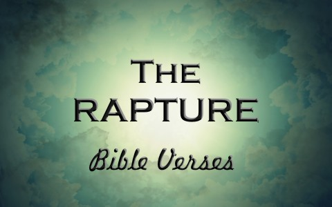 Top 6 Bible Verses About The Rapture