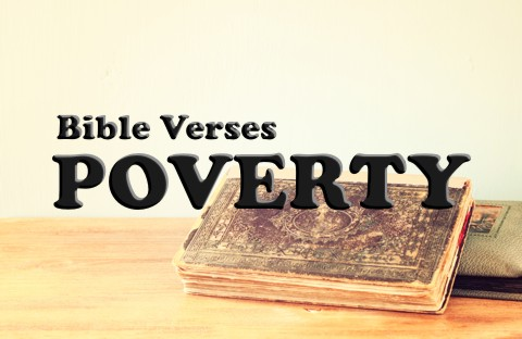 Top 7 Bible Verses About Poverty