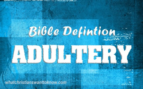 What Is The Biblical Definition Of Adultery