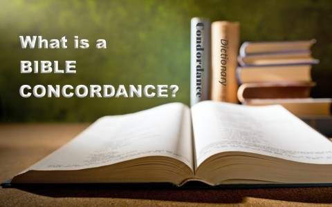 What is a Bible Concordance