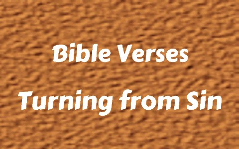 Bible verses about turning from sin