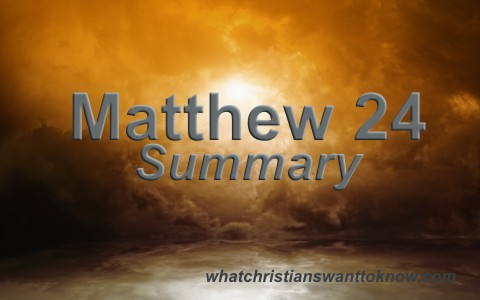 Matthew 24 Summary and Key Verses