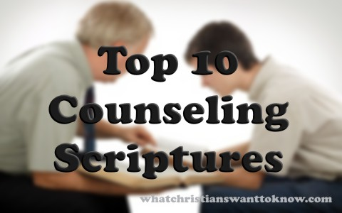 Top 10 Scriptures To Counsel Fellow Believers With Commentary