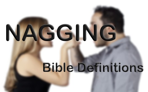 What Does The Bible Say About Nagging
