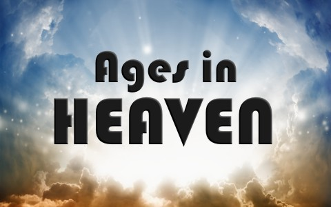 What Age Will Everyone Be In Heaven