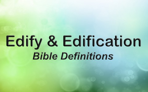 What Does Edify Or Edification Mean2