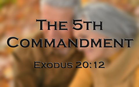 What Is The 5th Fifth Commandment In The Bible