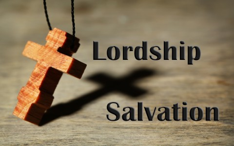 What is Lordship Salvation