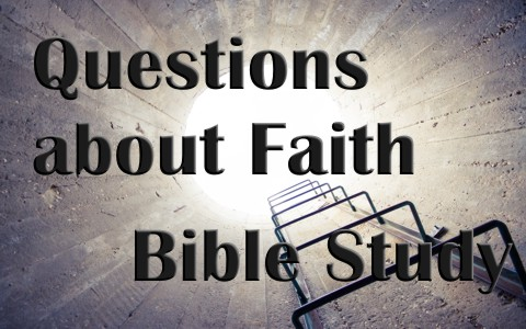14 Good Bible Discussion Questions About Faith