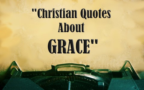 Inspirational quotes about Grace