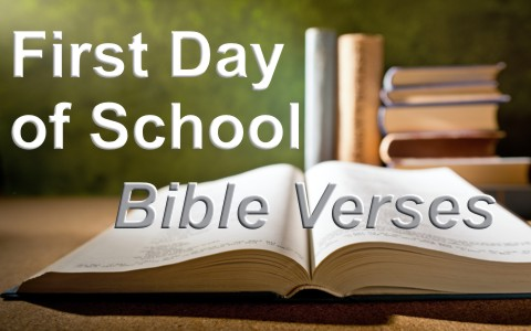 7 Great Bible Verses For The First Day Of School