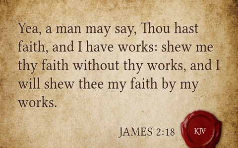 Did James Believe In Salvation Through Works