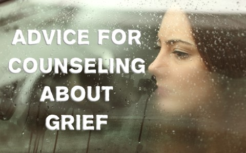 Great Bible Verses and Advice for Counseling About Grief
