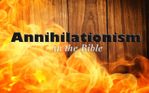 is annihilationism biblical