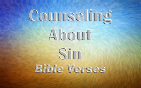 Good Bible Verses and Passages for Counseling About Sin