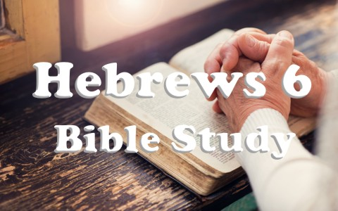 hebrews-6-bible-study