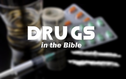 what-does-the-bible-say-about-drugs