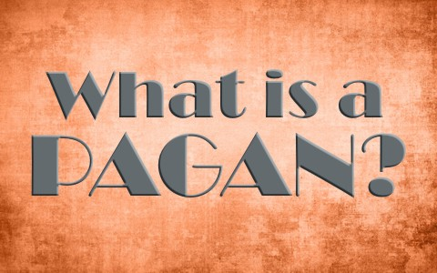 What Is A Pagan? Is The Term Pagan Or Paganism Used In The