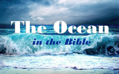 what-does-the-bible-say-about-the-ocean