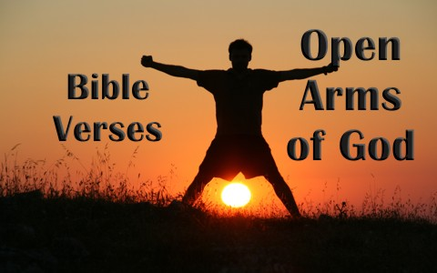 7 Encouraging Bible Verses About The Open Arms Of God