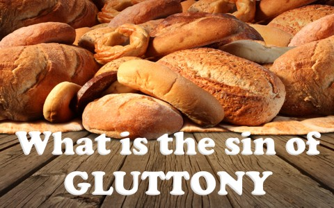 what is the sin of gluttony?
